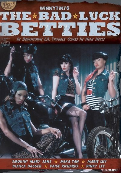 The Bad Luck Betties